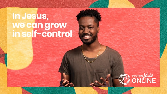 In Jesus, We Can Grow in Self-Contol
