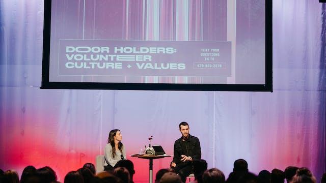 Doorholders: Volunteers Culture + Values