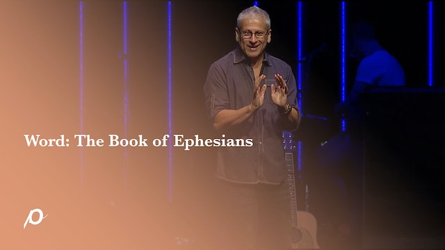 Word: The Book of Ephesians