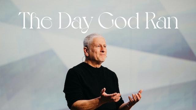 The Day God Ran