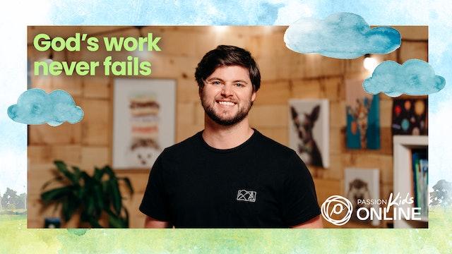 God's Work Never Fails