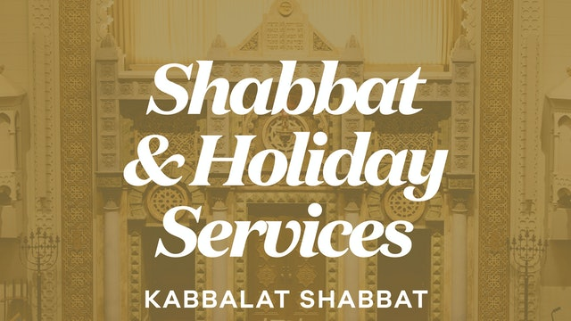 Kabbalat Shabbat (Oct 15, 2021 - 6:15 PM)
