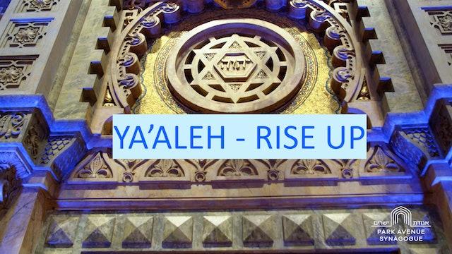 Ya'aleh (Rise Up)
