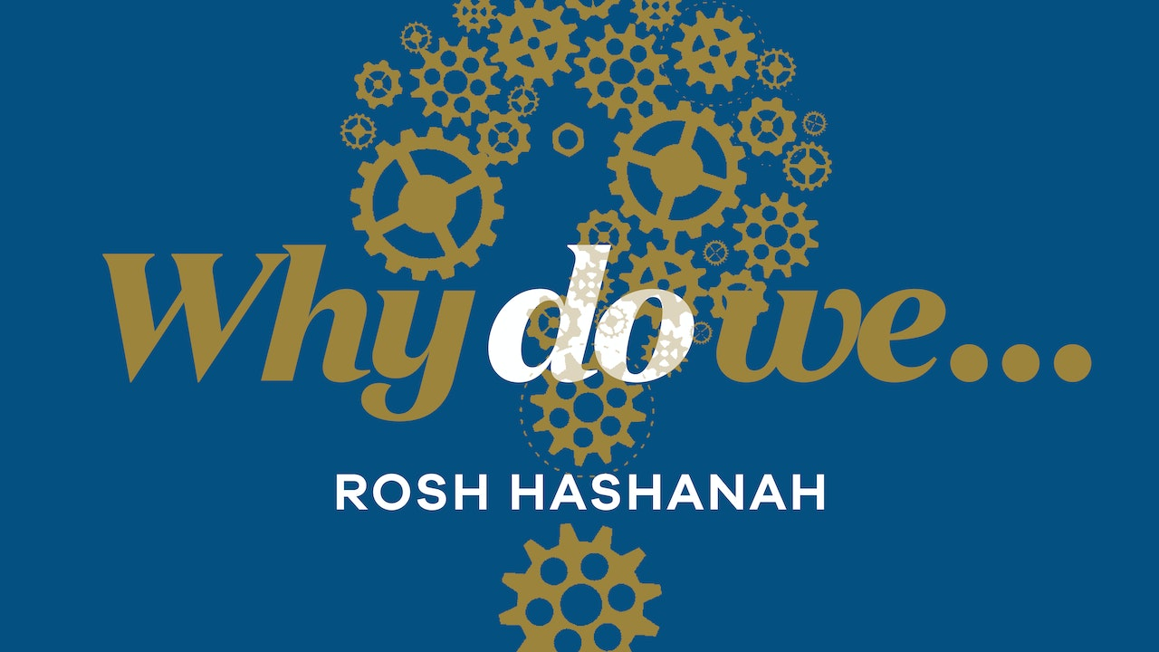 Rosh Hashanah Questions, Answered!