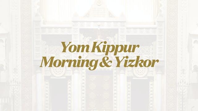 Yom Kippur Morning - Sep 16 - 8:30am