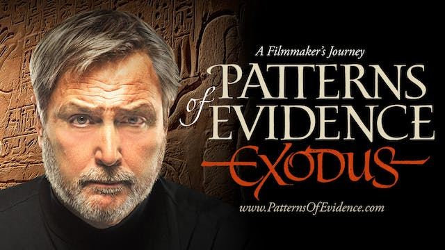 Patterns of Evidence: The Exodus - Director's Choice Edition