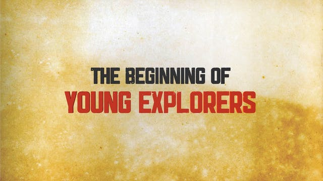 Young Explorers – How it got Started
