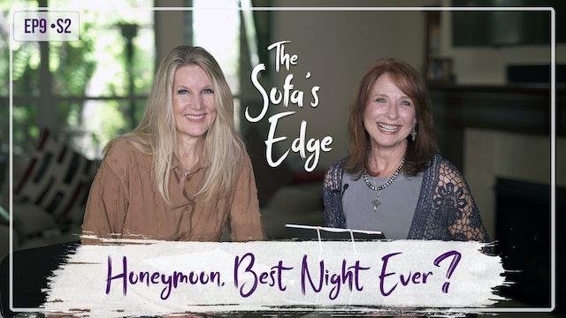 """Honeymoon, Best Night Ever?"" on The Sofa's Edge"