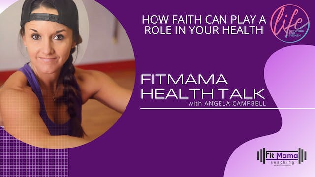 """Faith & Health"" on FITMAMA HEALTHTAL..."