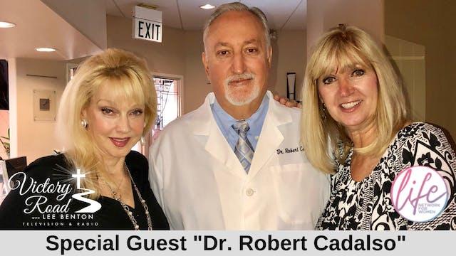 VICTORY ROAD with Lee Benton: Dr. Rob...