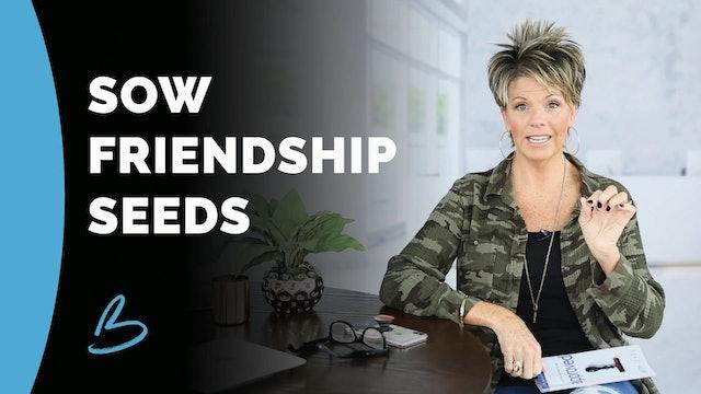"Beth Jones ""Sow Friendship Seeds"""
