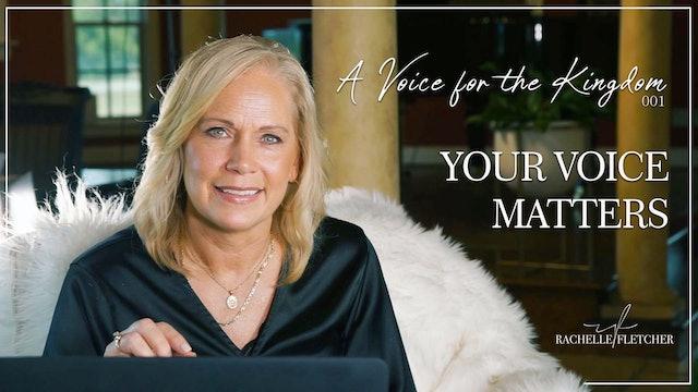 """Your Voice Matters"" on A Voice for the Kingdom w/Rachelle Fletcher"