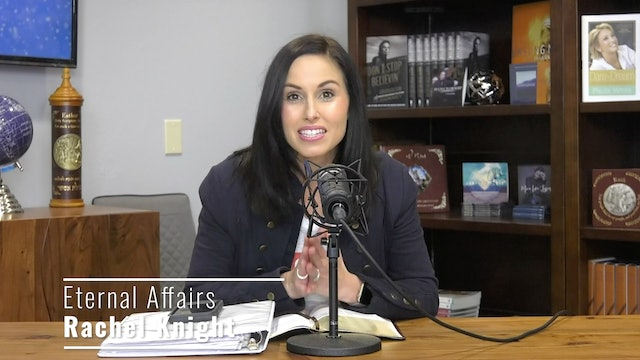 """God's Will for Your Life - Part 3"" on Eternal Affairs with Rachel Knight"