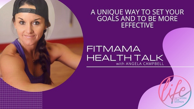 """""""How To Set Your Goals"""" on FITMAMA HEALTHTALK"""