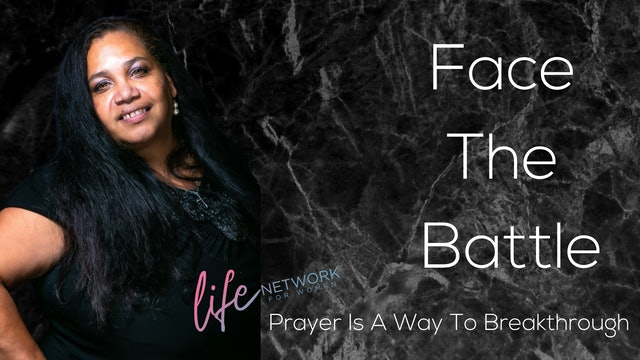 """""""Prayer Is A Way To Breakthrough"""" on Face The Battle: The Importance of Prayer"""