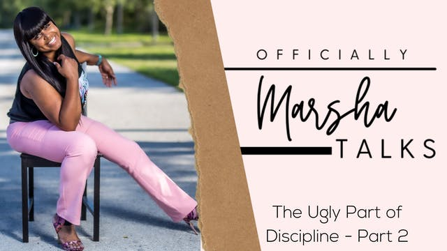 """""""The Ugly Part of Discipline - Part 2..."""