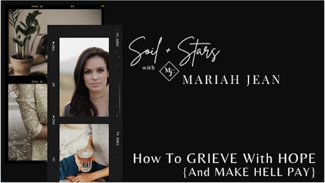 """""""How To Grieve With Hope And Make Hel..."""