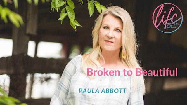 """Enjoying the Journey"" on Broken to Beautiful with Paula Abbott"