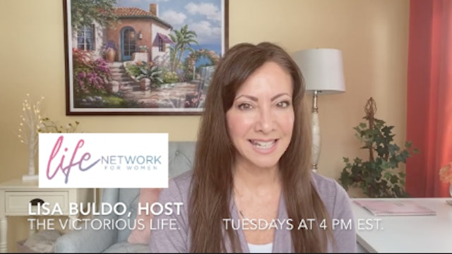 """""""How to Stop Fear and Anxiety"""" on The Victorious Life w/ Lisa Buldo"""