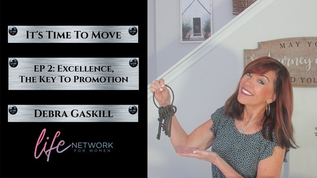 """Excellence: The Key To Promotion"" on It's Time To Move with Debra Gaskill"