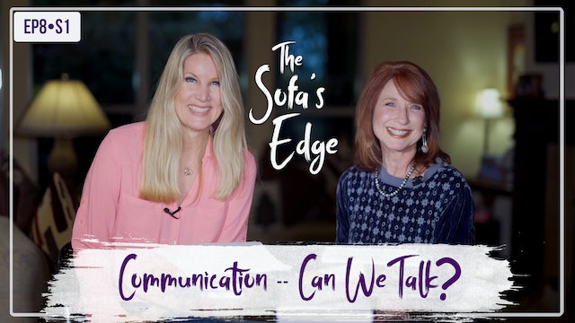 """Communication -- Can We Talk?"" on The Sofa's Edge"