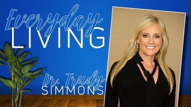 """""""Letting Go"""" on Everyday Living with Dr. Trudy"""
