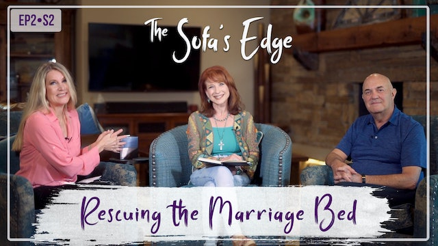 """""""Rescuing the Marriage Bed"""" on The Sofa's Edge"""