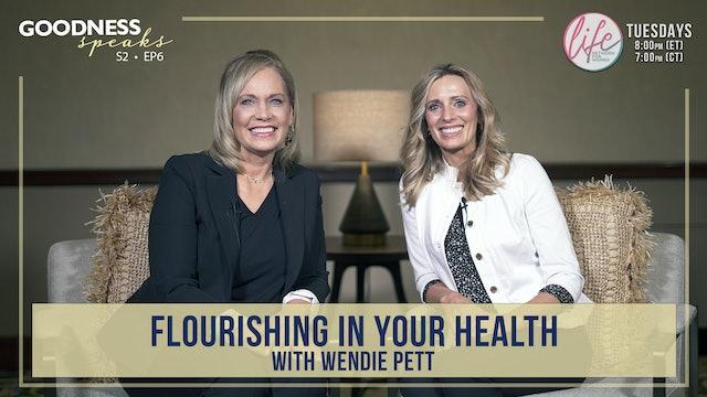 """Flourishing in Your Health"" on Goodness Speaks with Rachelle Fletcher"