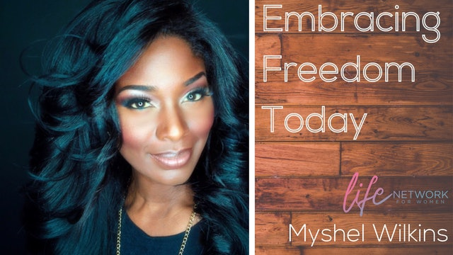 """Confronting Low Self Esteem - Part 1"" on Embracing Freedom Today"