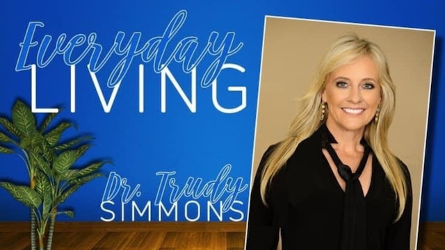 """""""Let Your Maker Be Your Mirror"""" on Everyday Living with Dr. Trudy"""