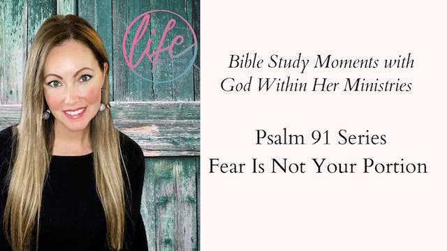 """""""Fear Is Not Your Portion"""" on Bible S..."""