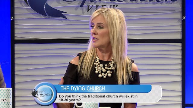 """The Dying Church"" on The Christian View"
