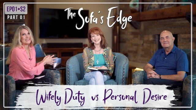 """""""Wifely Duty vs Personal Desire"""" on The Sofa's Edge"""