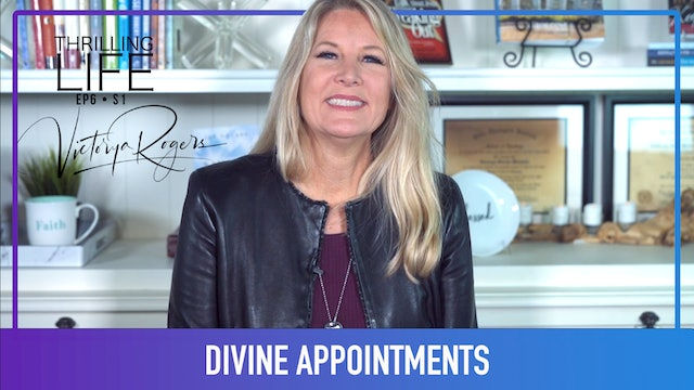 """Stay Alert for Your Divine Appointments"" on Living the Thrilling Life"