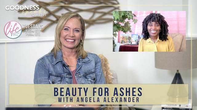 """""""Beauty for Ashes with Angela Alexand..."""