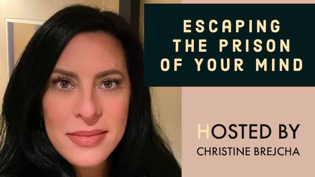 """""""Escaping the Prison of Your Mind"""" on..."""