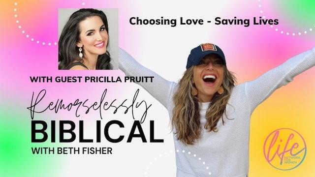 """Choosing Love - Saving Lives"" on Remorselessly Biblical"