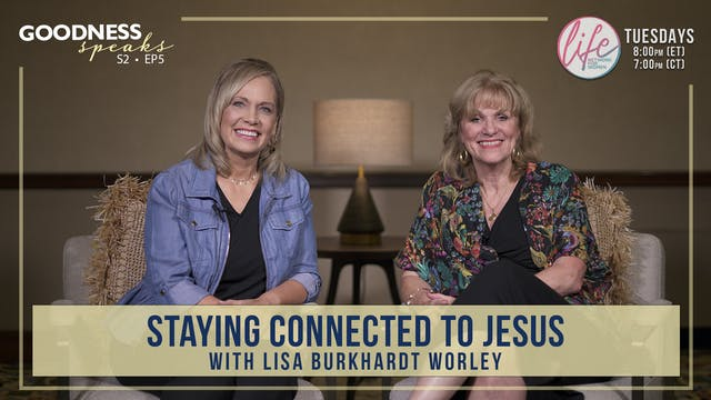 """""""Staying Connected to Jesus"""" on Goodn..."""