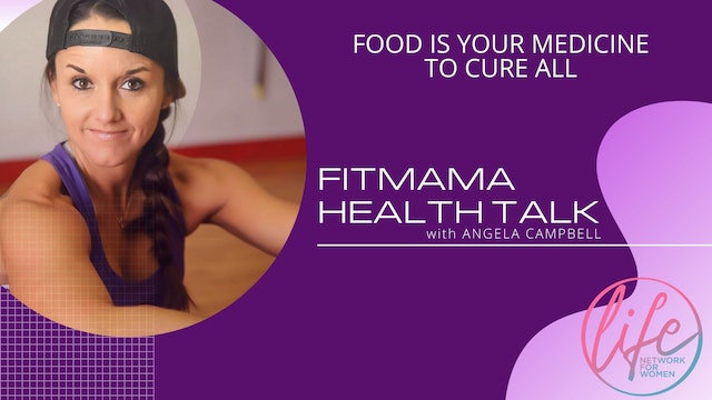 """""""Food is Your Medicine to Cure All"""" on FITMAMA HEALTHTALK"""
