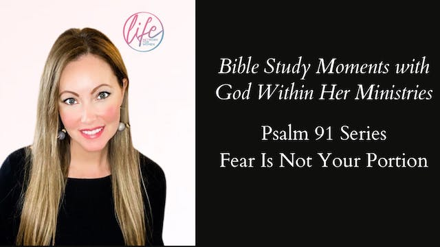 """Fear Is Not Your Portion"" on Bible S..."