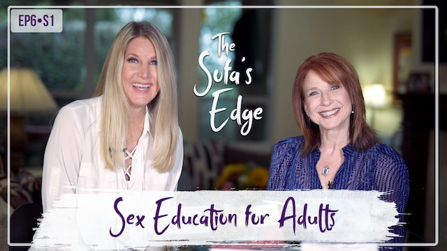 """Sex Education for Adults"" on The Sofa's Edge"