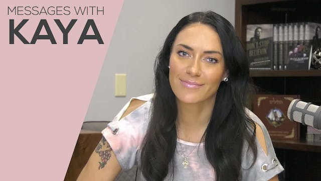 """Walking By Faith"" on Messages with Kaya"