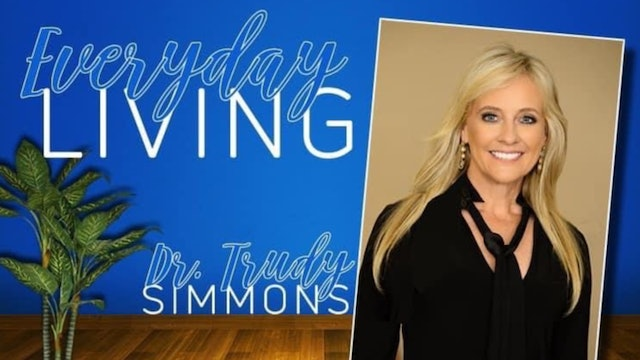 """""""The Heart of A Finisher"""" on Everyday Living with Dr. Trudy"""