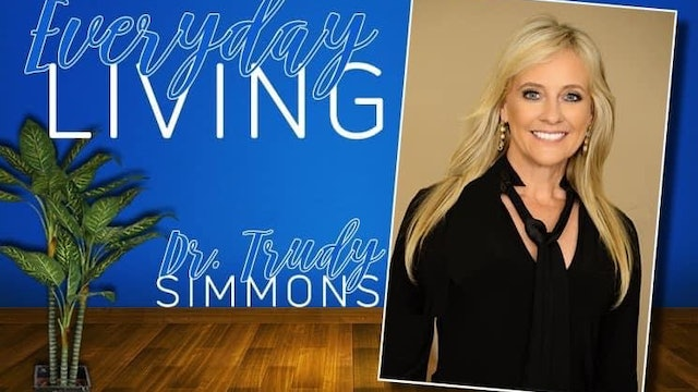 Fruitful Marriage on Everyday Living with Dr. Trudy Simmons