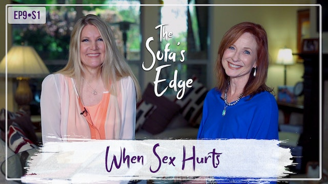 """When Sex Hurts"" on The Sofa's Edge"