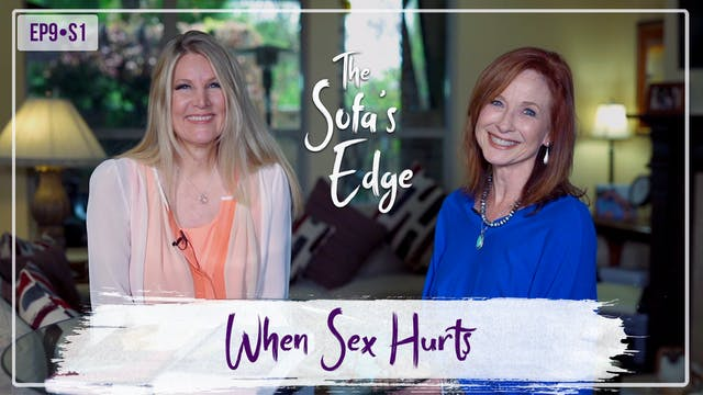 """""""When Sex Hurts"""" on The Sofa's Edge"""