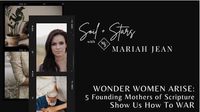 Wonder Women ARISE: 5 Founding Mothe...