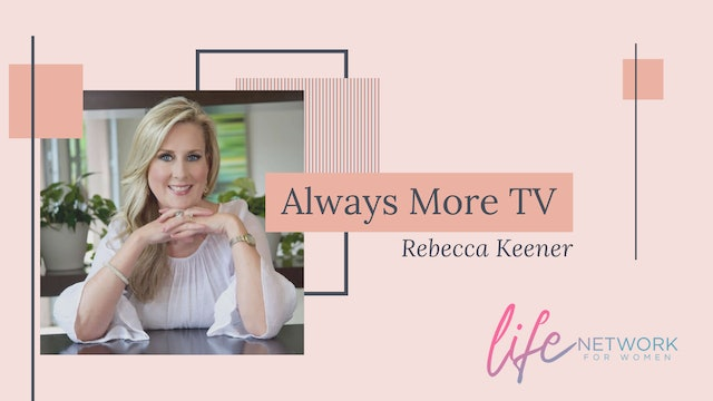 """The Holy Spirit is our Strengthener"" on Always More TV with Rebecca Keener"