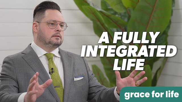 """""""A Fully Integrated Life"""" on Grace Fo..."""