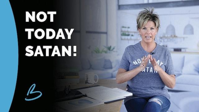 """Beth Jones """"Not Today Satan"""""""